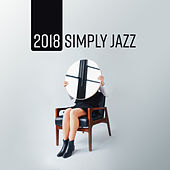 2018 Simply Jazz by Piano Dreamers