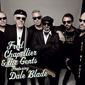 Set Me Free von Fred Chapellier & The Gents