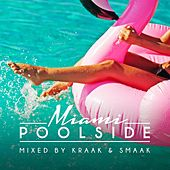 Poolside Miami 2018 by Various Artists