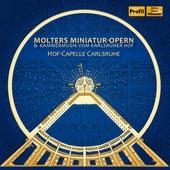Molters Miniatur-Opern & Kammermusik vom Karlsruher Hof by Various Artists