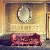 Nobody Cares von Gritter