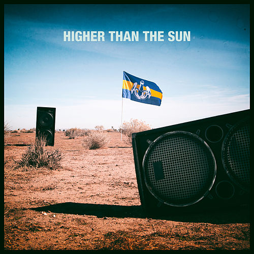 Higher Than The Sun by Dada Life