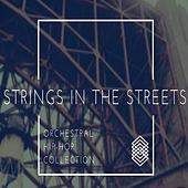 Strings in the Streets by Jingle Punks