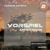 Vorspiel After Work, Vol. 2 de Various Artists