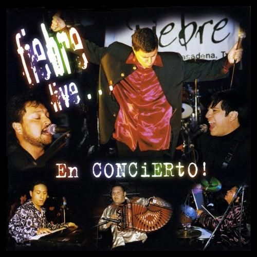 Live...En Concierto by La Fiebre
