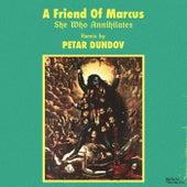 She Who Annihilates de A Friend Of Marcus