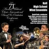 2017 Midwest Clinic: Kell High School Wind Ensemble (Live) von Various Artists