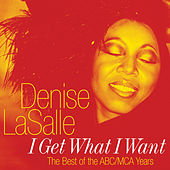 I Get What I Want by Denise LaSalle