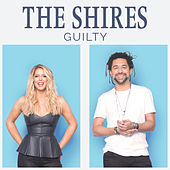 Guilty by The Shires