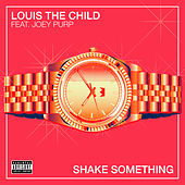 Shake Something von Louis the Child