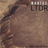 Acts One & Two by Maniac