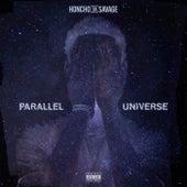 Parallel Universe von Honcho Da Savage
