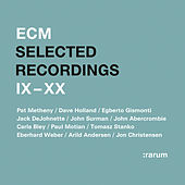 Selected Recordings IX - XX by Various Artists