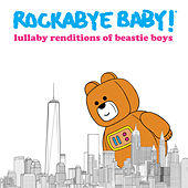 Lullaby Renditions of Beastie Boys de Rockabye Baby!