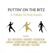 Puttin' on the Ritz - A Tribute to Fred Astaire von Various Artists