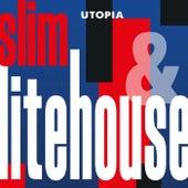 Utopia by Slim
