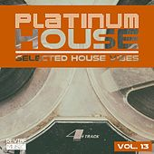 Platinum House - Selected House Vibes, Vol. 13 de Various Artists
