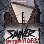 Sinner with Good Intentions von HotBoyFoolie