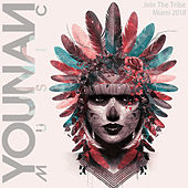 Miami 2018: Join The Tribe (Compiled by Saeed Younan) de Various Artists