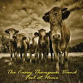 Feel at Home by The Casey Thompson Band