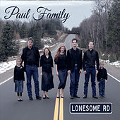 Lonesome Rd by The Paul Family