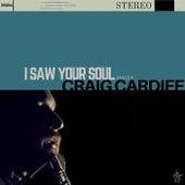 I Saw Your Soul von Craig Cardiff