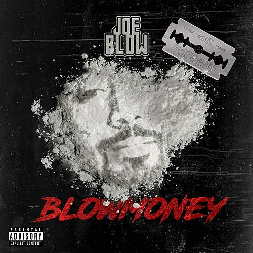 BlowMoney by Joe Blow
