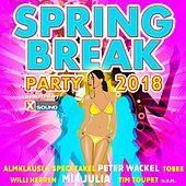 Spring Break Party 2018 Powered by Xtreme Sound von Various Artists