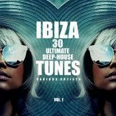 Ibiza 30 Ultimate Deep-House Tunes, Vol. 1 de Various Artists