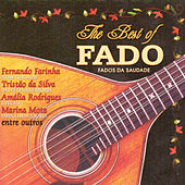 The Best of Fado: Fados da Saudade de Various Artists