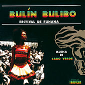 Bulín Bulibo - Festival de Funana de Various Artists