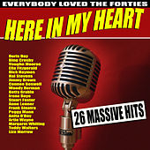 Here In My Heart by Various Artists