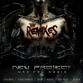Ora Pro Nobis the Remixes by New Project