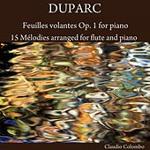 Duparc: Feuilles volantes, Op. 1 for Piano & 15 Mélodies arranged for Flute and Piano by Claudio Colombo