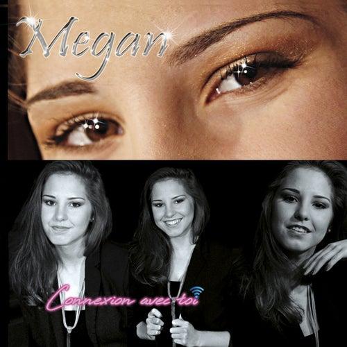 Connexion avec toi by Megan