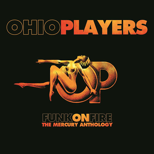 Funk On Fire - The Mercury Anthology by Ohio Players