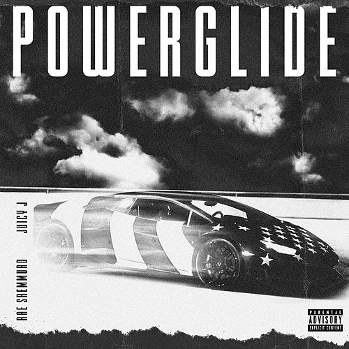Powerglide by Rae Sremmurd, Swae Lee & Slim Jxmmi