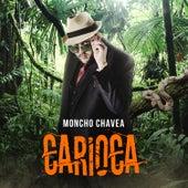 Carioca de Moncho Chavea