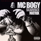 Scarface Matrix von MC Bogy