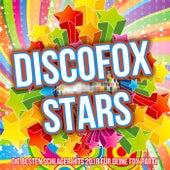 Discofox Stars - Die besten Schlager Hits 2018 für deine Fox Party von Various Artists