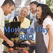 Mother's Day BBQ by Various Artists