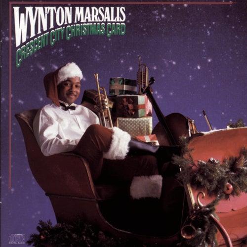 Crescent City Christmas Card by Wynton Marsalis
