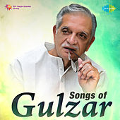 Songs of Gulzar by Various Artists