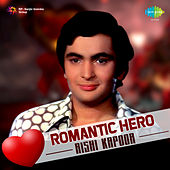 Romantic Hero - Rishi Kapoor de Various Artists