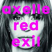 Exil by Axelle Red