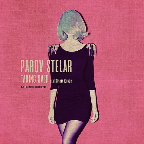 Taking Over by Parov Stelar