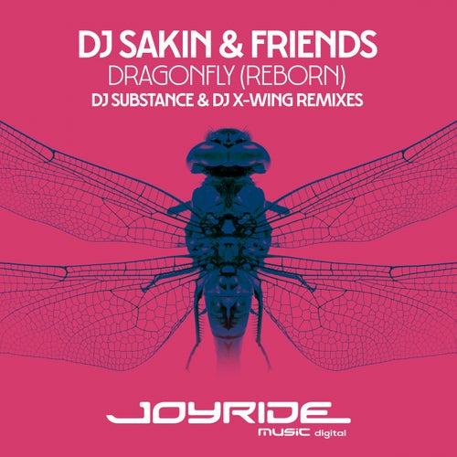 Dragonfly (Reborn) [DJ Substance & DJ X-Wing Remixes] by DJ Sakin