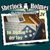 Die Originale - Fall 24: Im Zeichen der Vier von Sherlock Holmes