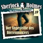 Die Originale - Fall 19: Der Angestellte des Börsenmaklers von Sherlock Holmes