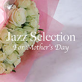 Jazz Selection For Mother's Day de Various Artists